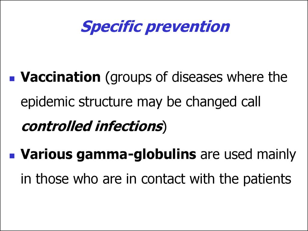 Specific prevention