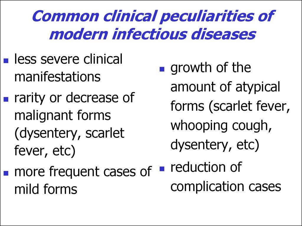 Common clinical peculiarities of modern infectious diseases