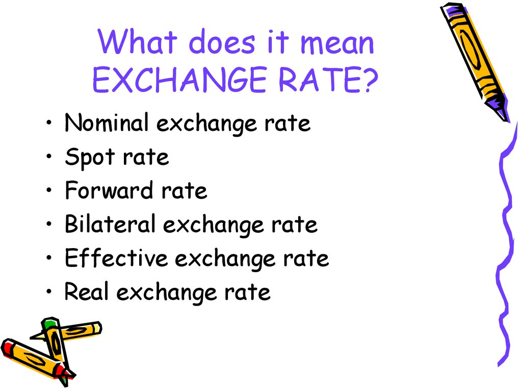 The Theory Of Exchange Rate