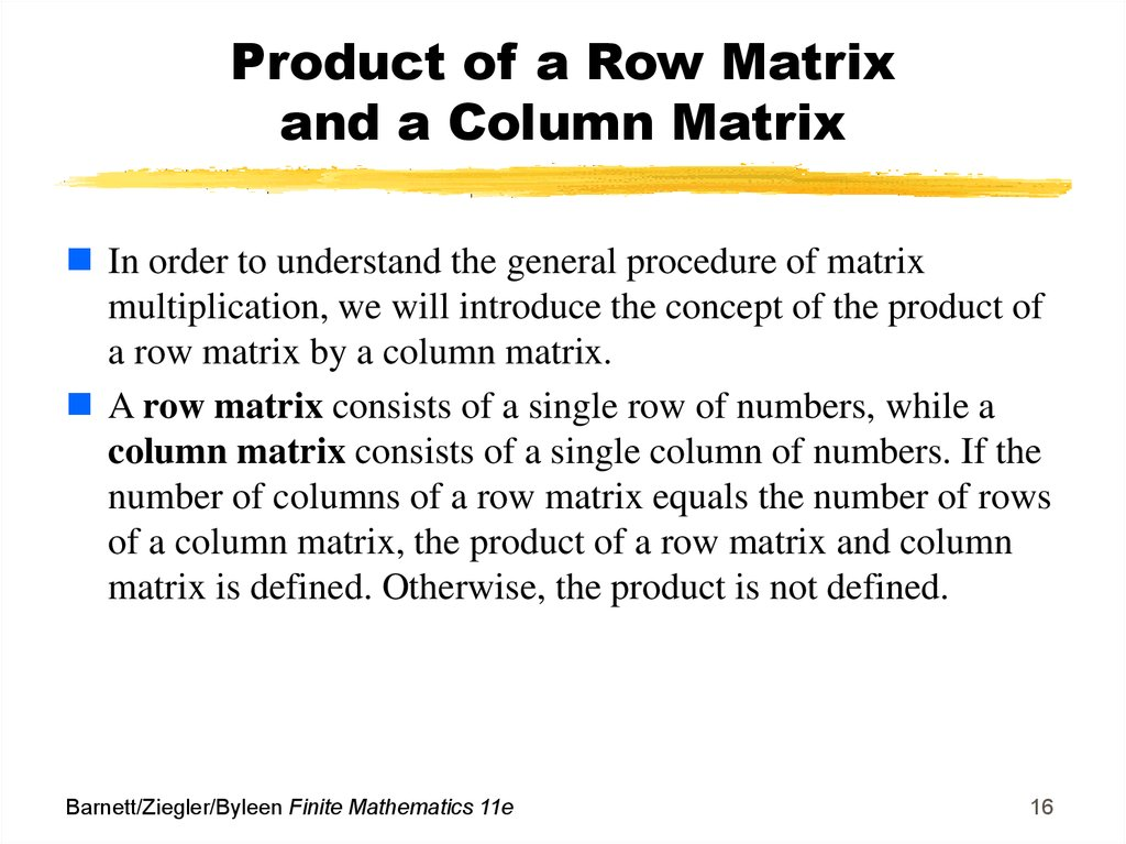 Product of a Row Matrix and a Column Matrix