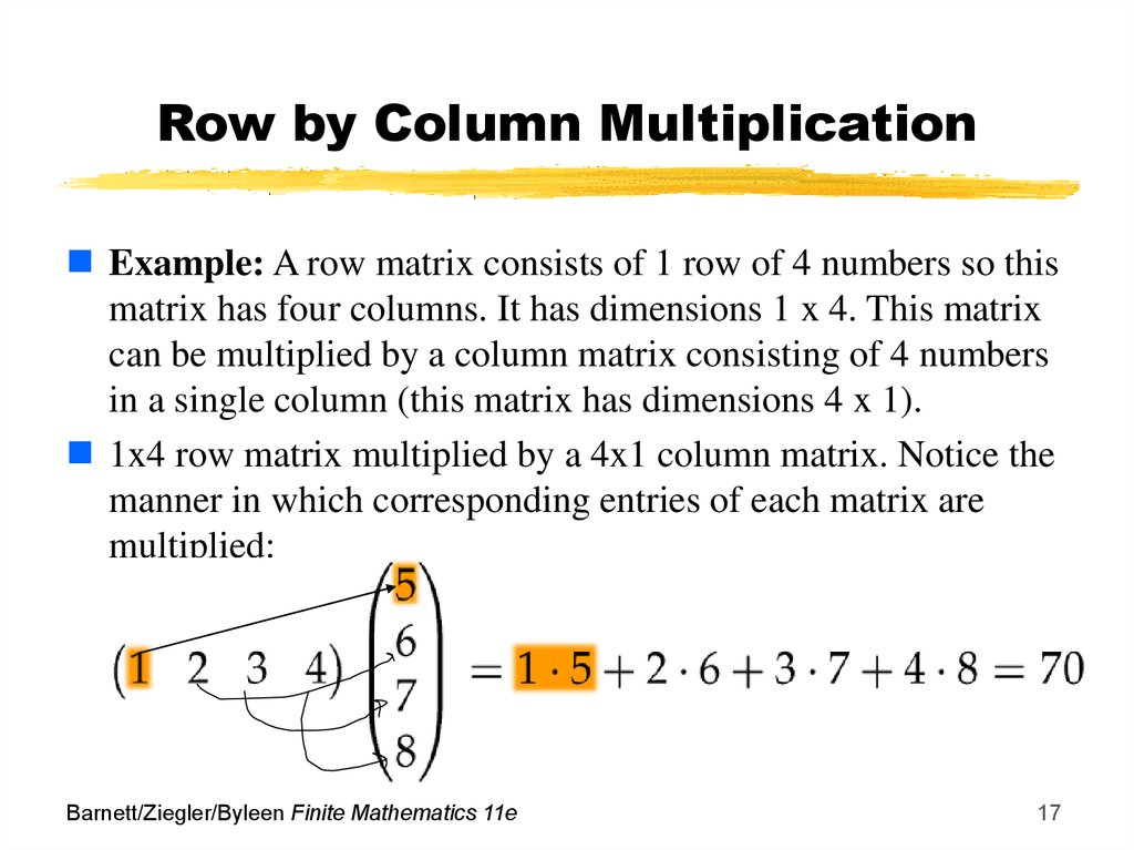 Row by Column Multiplication