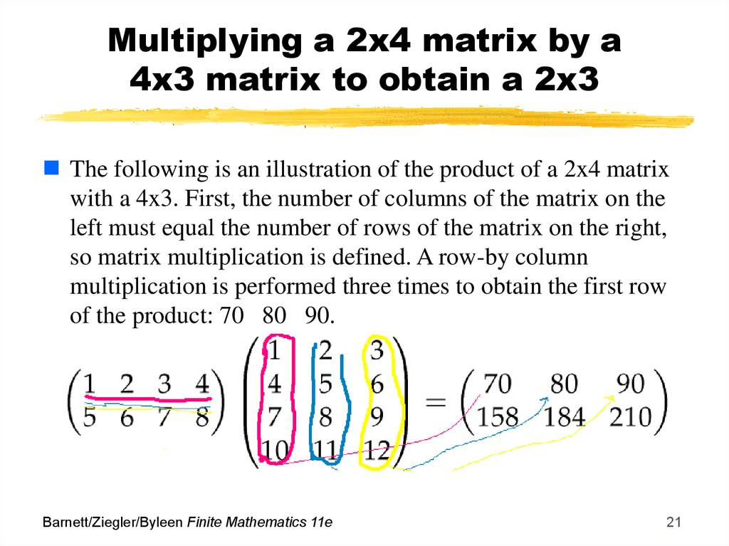 Multiplying a 2x4 matrix by a 4x3 matrix to obtain a 2x3