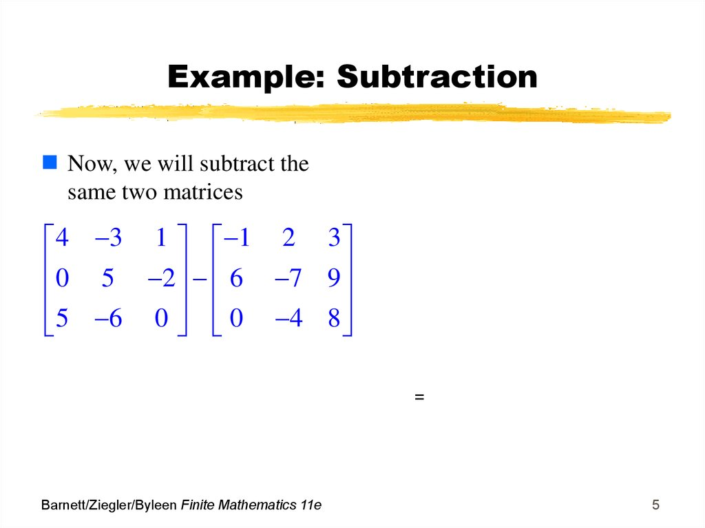 Example: Subtraction