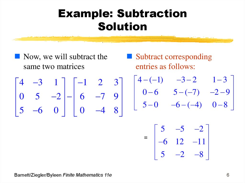 Example: Subtraction Solution
