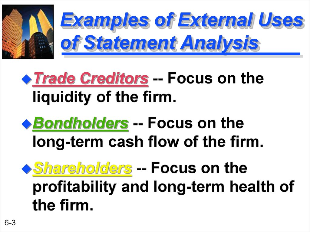 Examples of External Uses of Statement Analysis