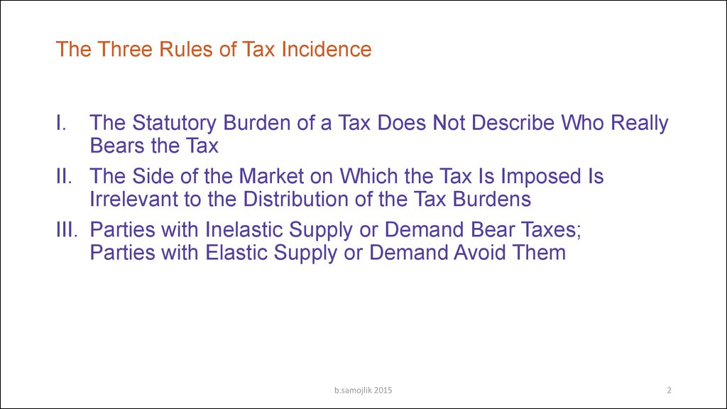 The Three Rules of Tax Incidence