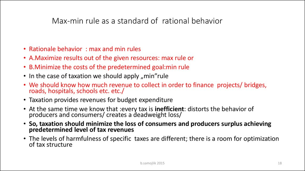 Max-min rule as a standard of rational behavior