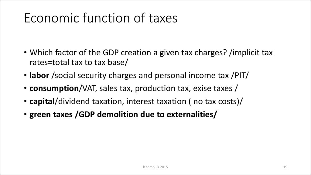 Economic function of taxes
