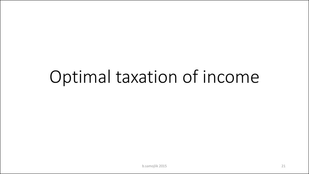 Optimal taxation of income