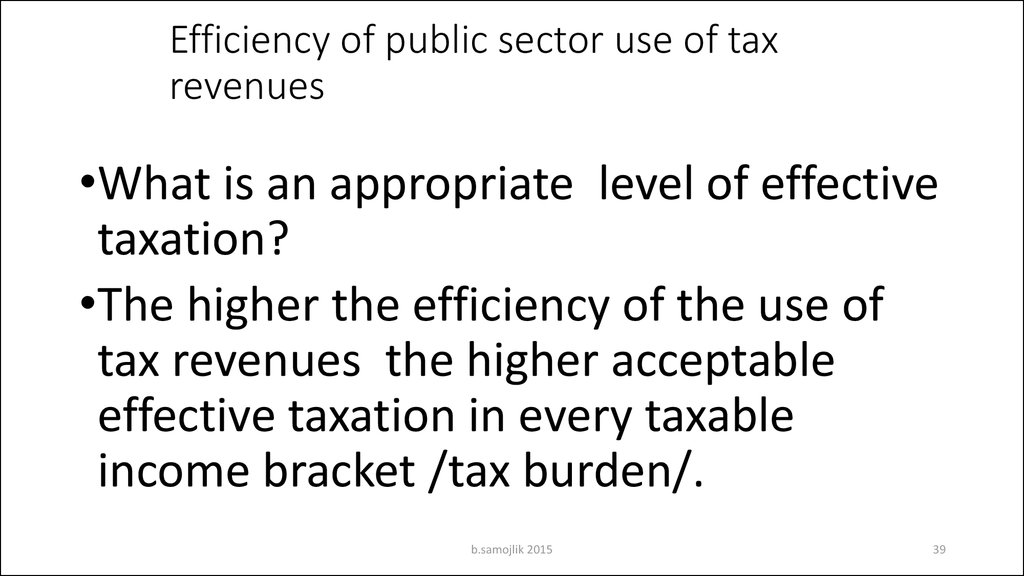 Efficiency of public sector use of tax revenues