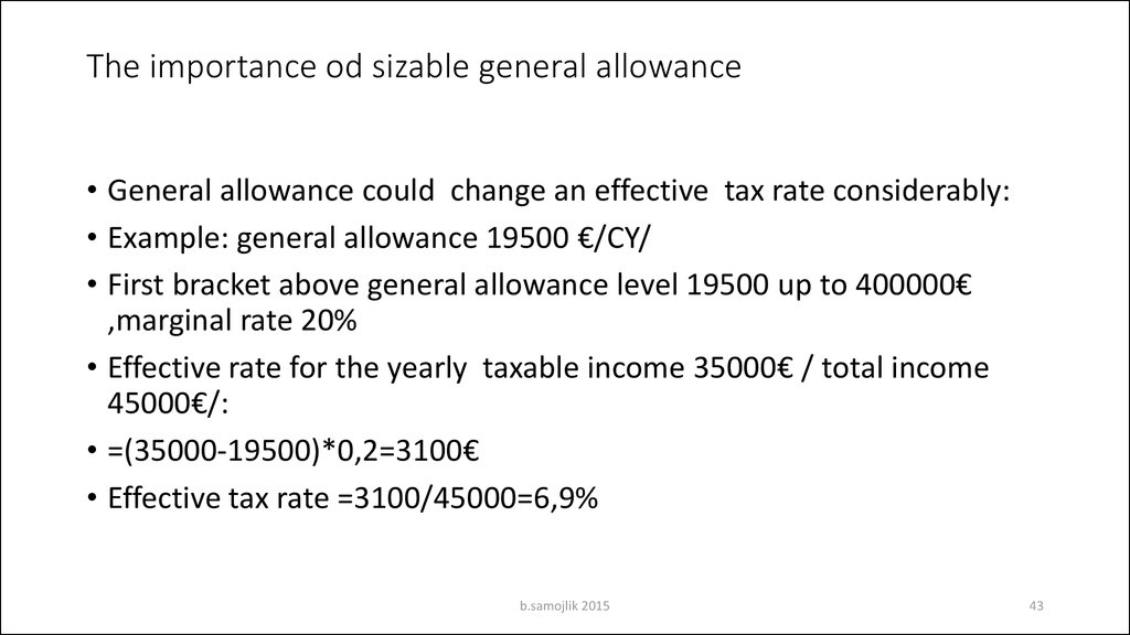 The importance od sizable general allowance