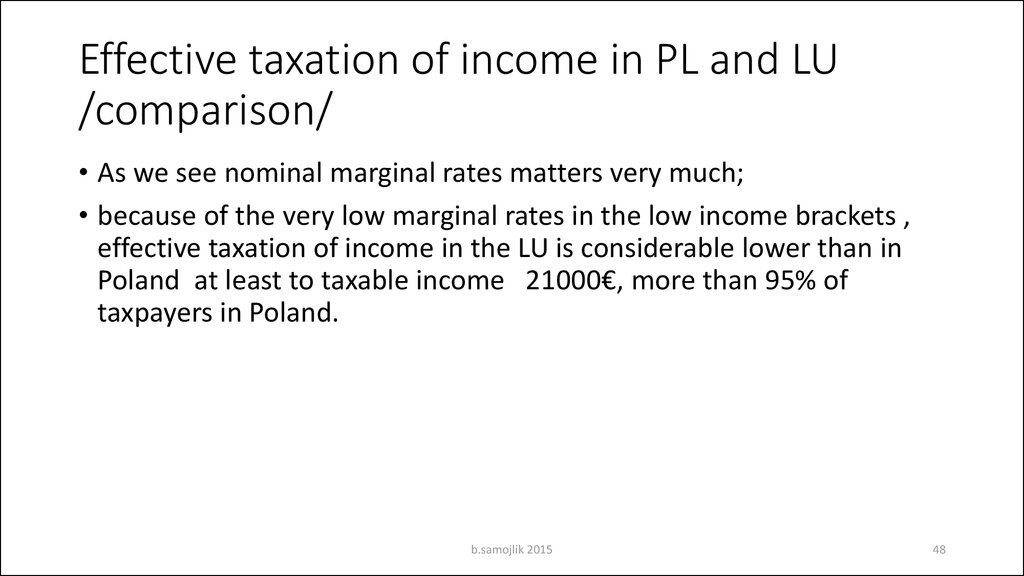 Effective taxation of income in PL and LU /comparison/