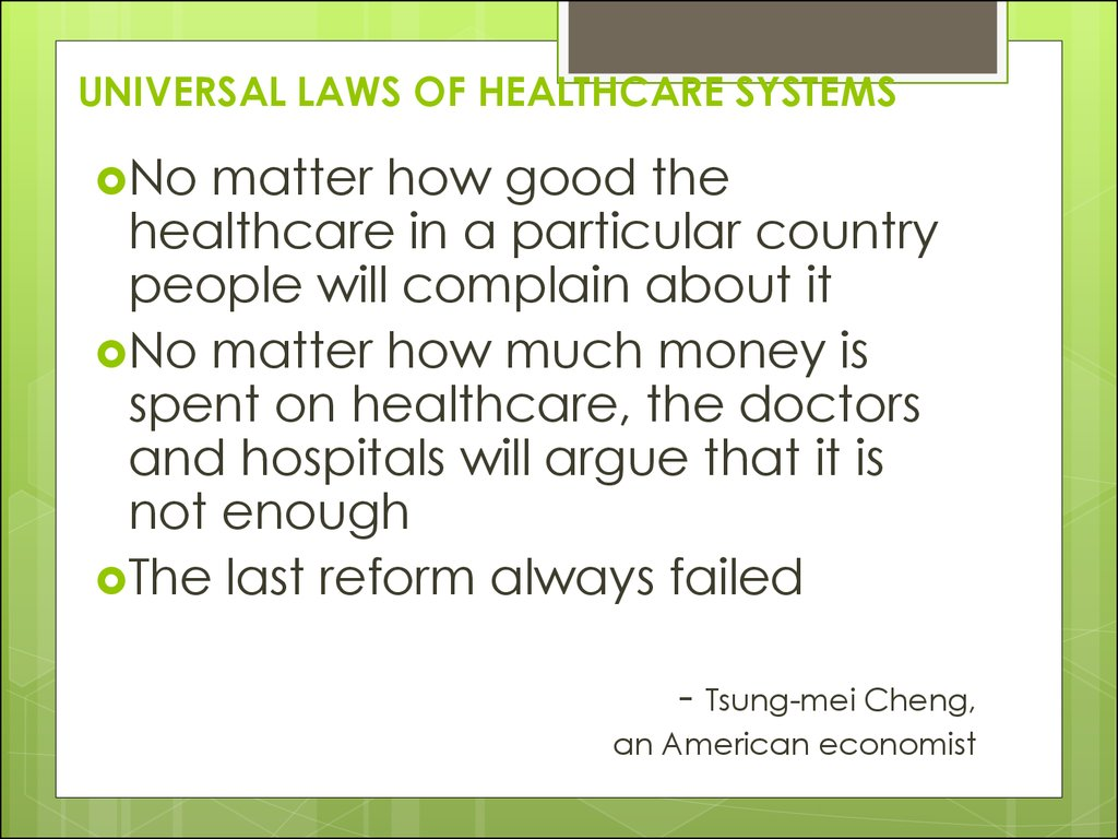 UNIVERSAL LAWS OF HEALTHCARE SYSTEMS