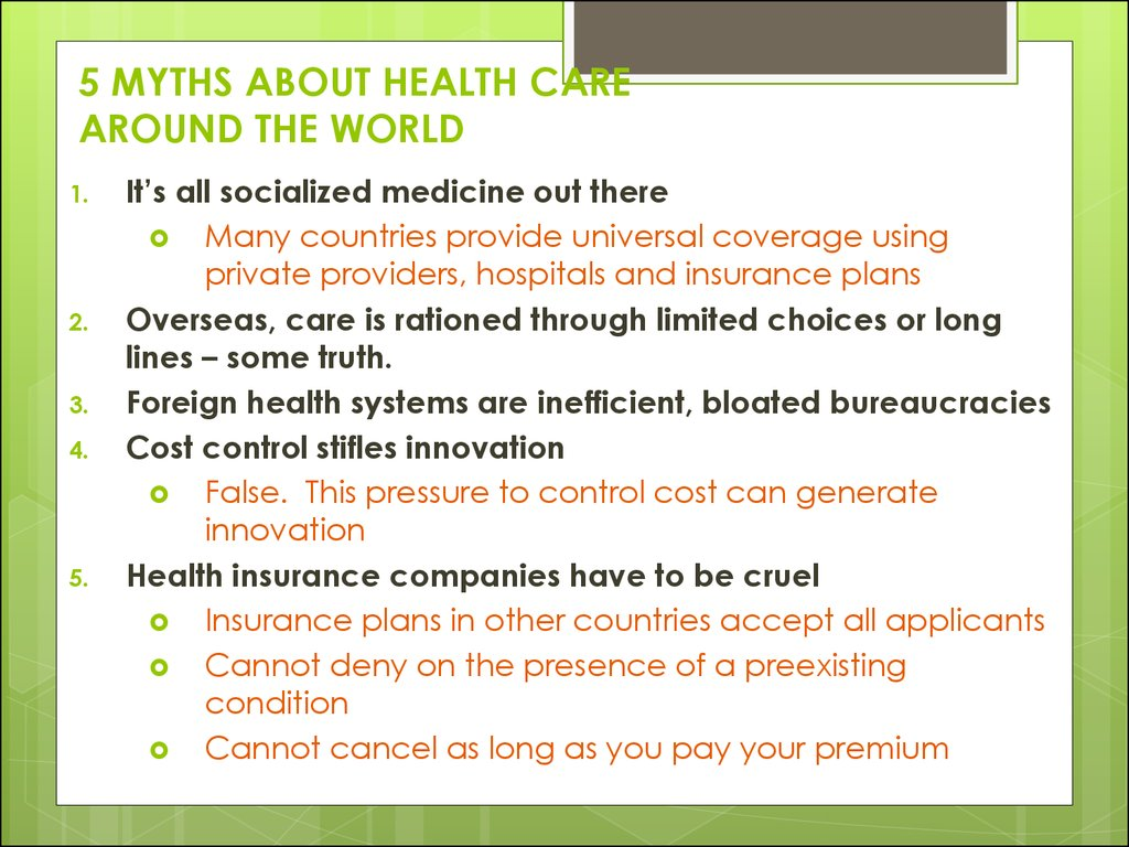 5 MYTHS ABOUT HEALTH CARE AROUND THE WORLD
