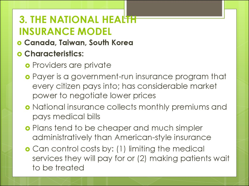 3. THE NATIONAL HEALTH INSURANCE MODEL