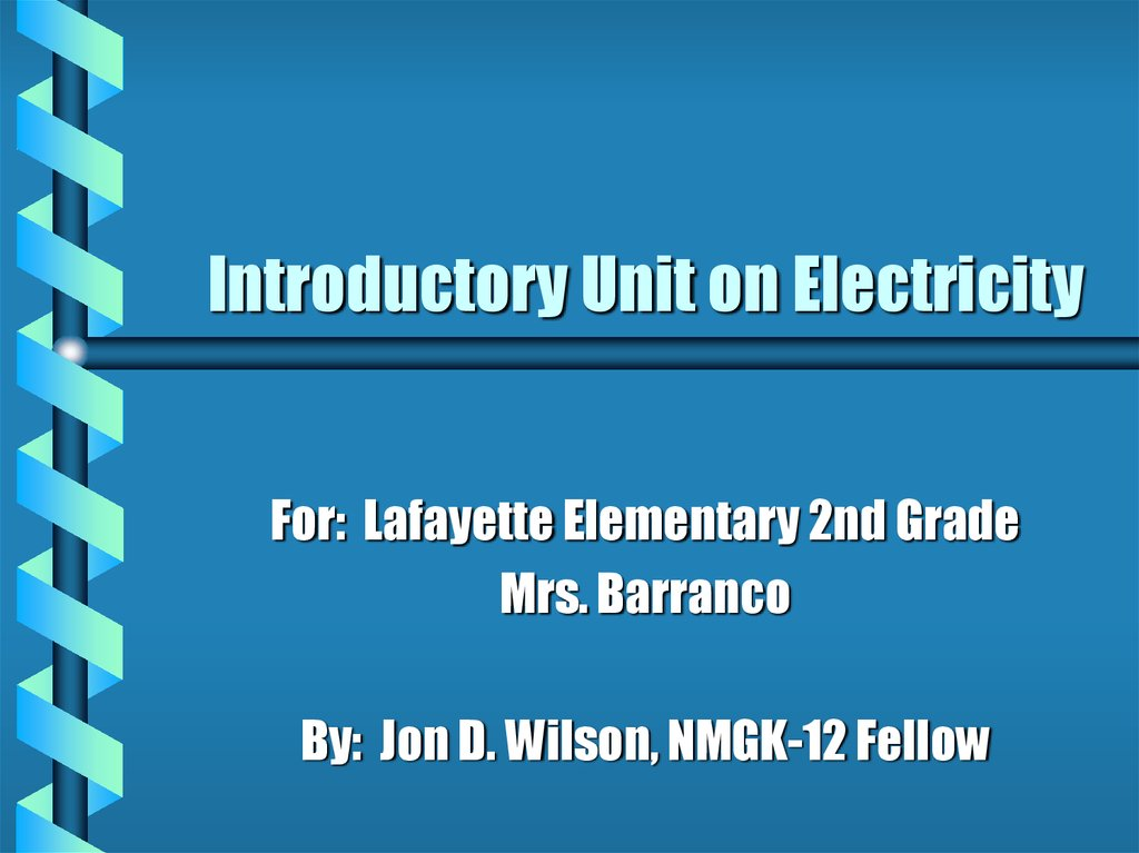 Introductory Unit on Electricity