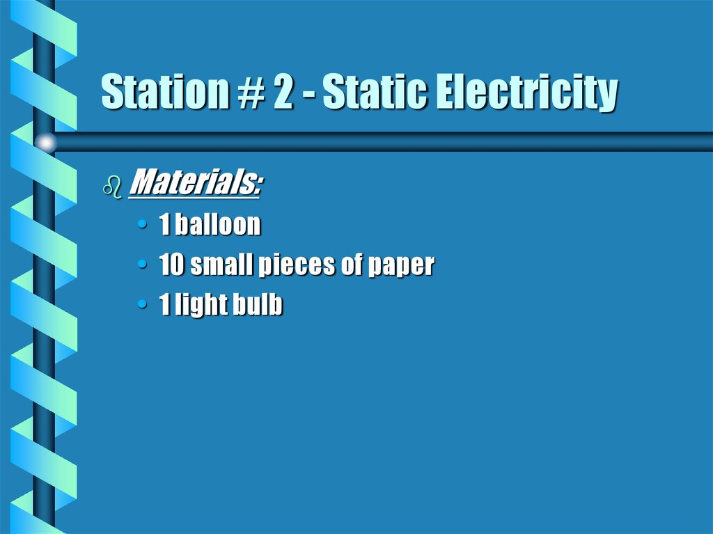 Station # 2 - Static Electricity