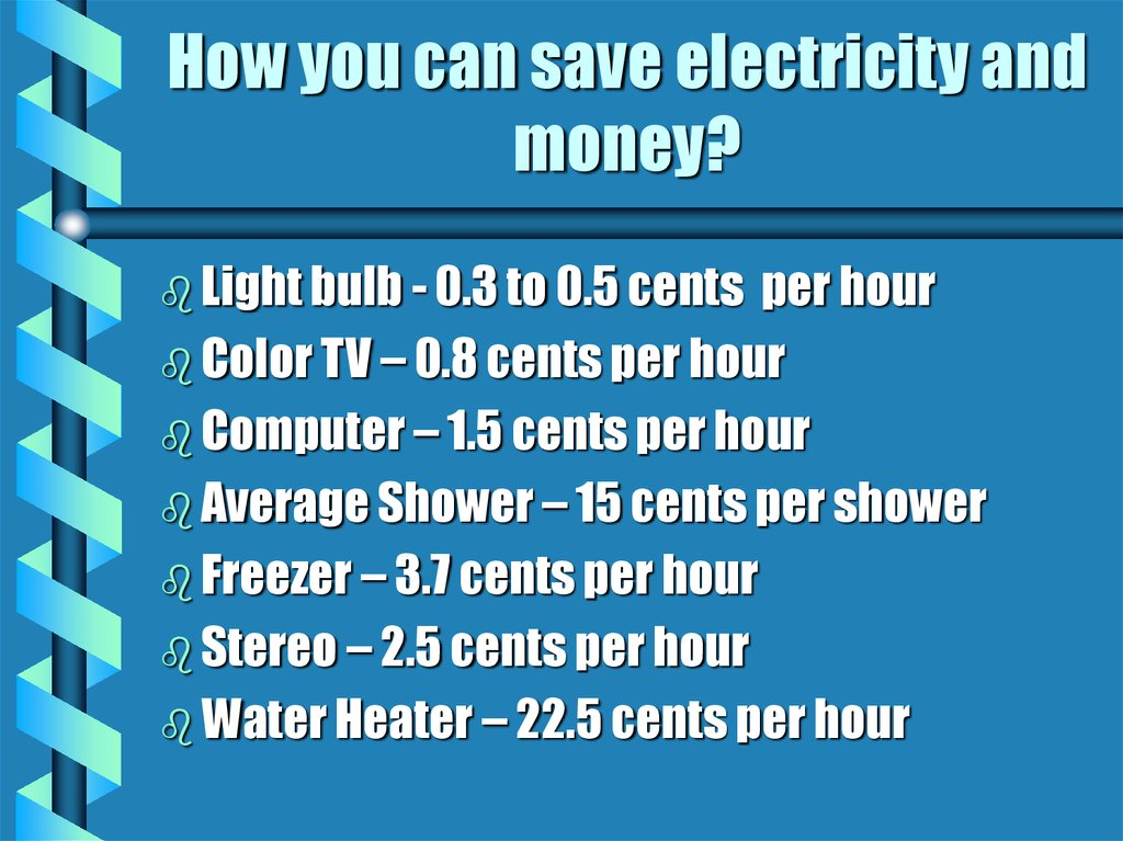 How you can save electricity and money?