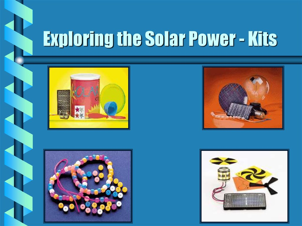 Exploring the Solar Power - Kits