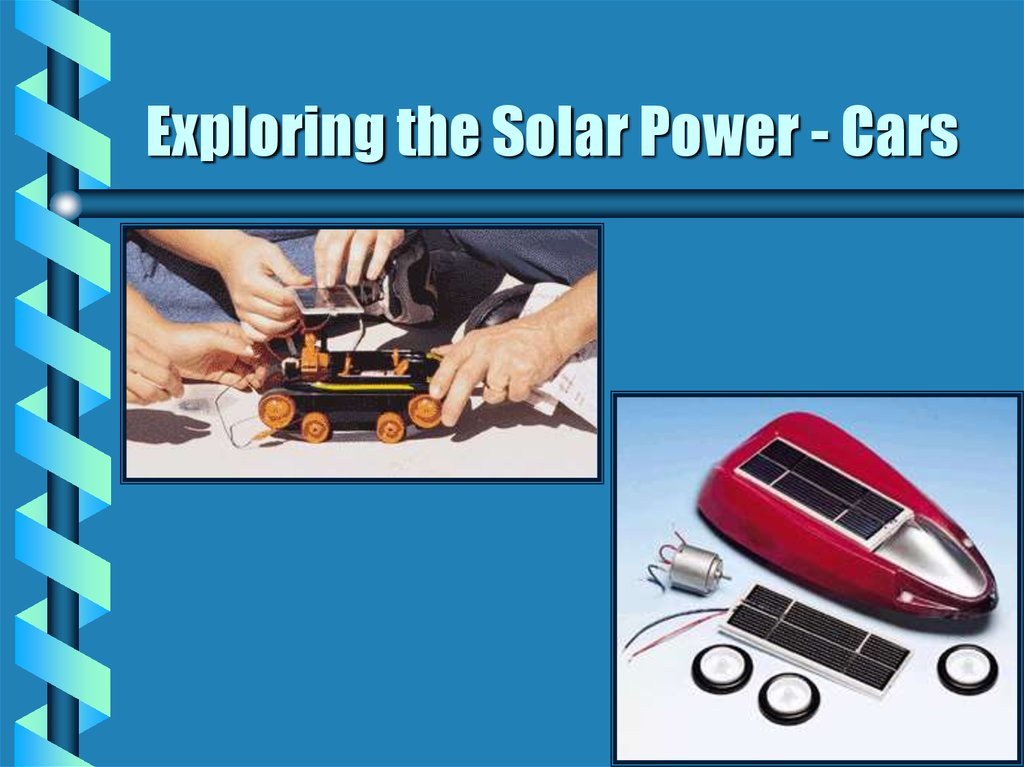 Exploring the Solar Power - Cars