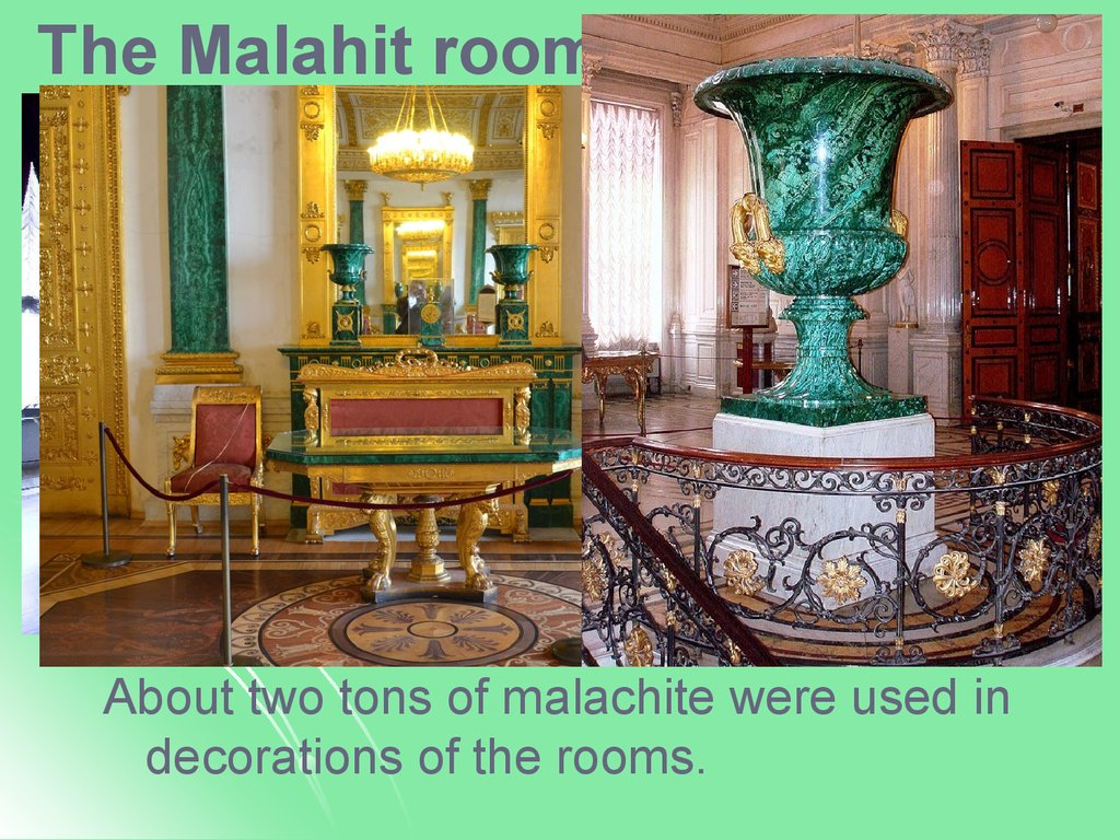The Malahit room