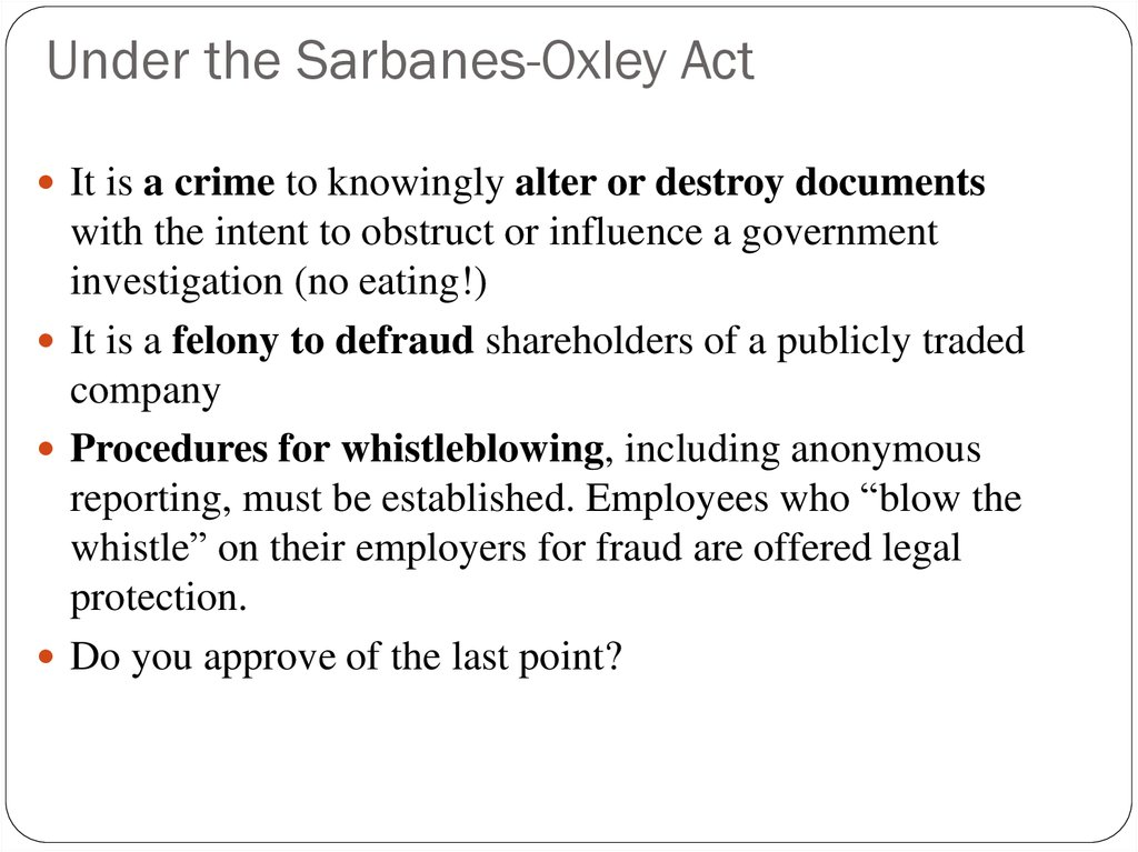 Under the Sarbanes-Oxley Act