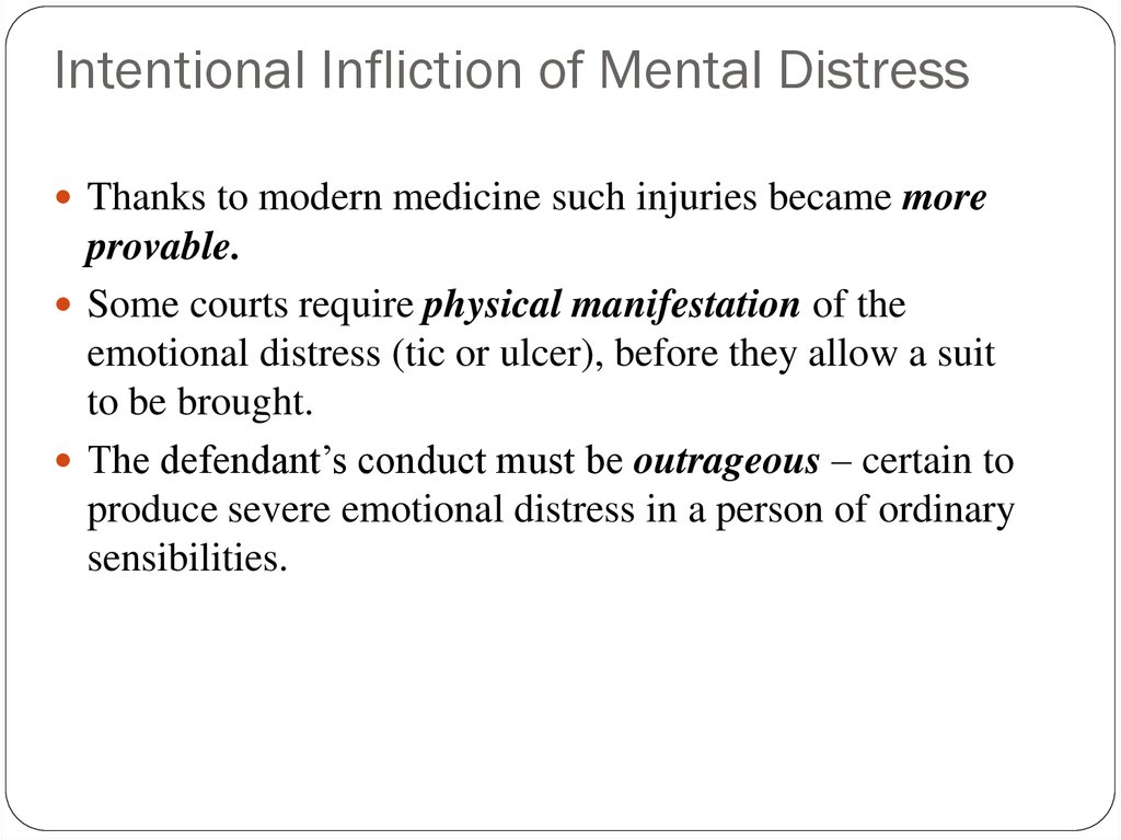 Intentional Infliction of Mental Distress