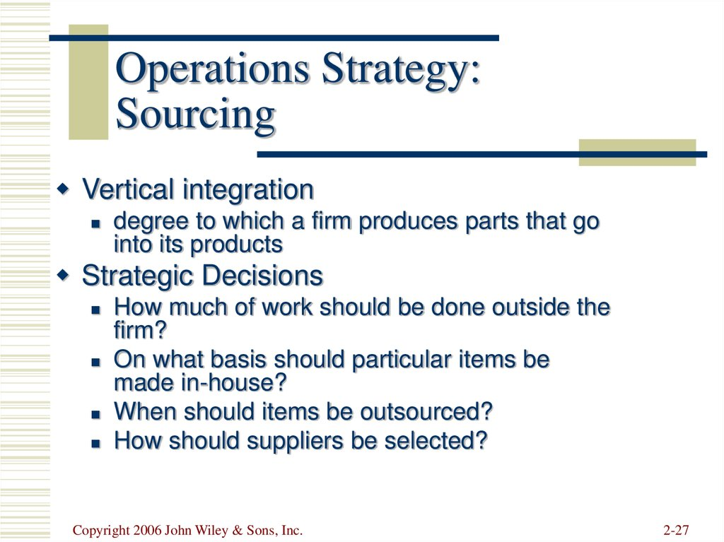 Operations Strategy: Sourcing