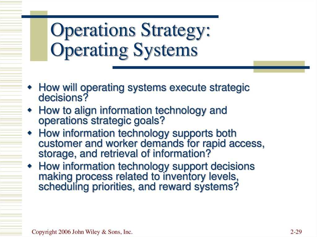 Operations Strategy: Operating Systems