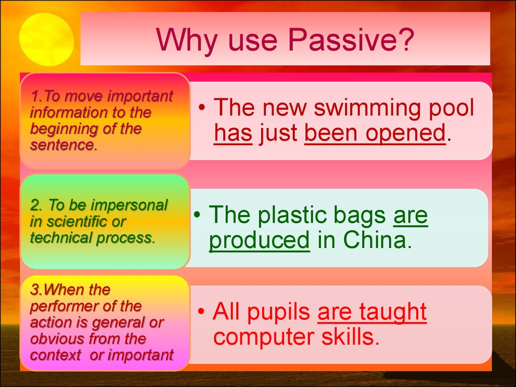 Why use Passive?