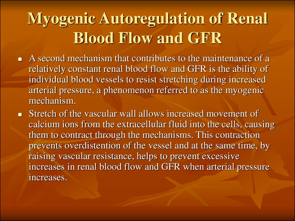 Myogenic Autoregulation of Renal Blood Flow and GFR