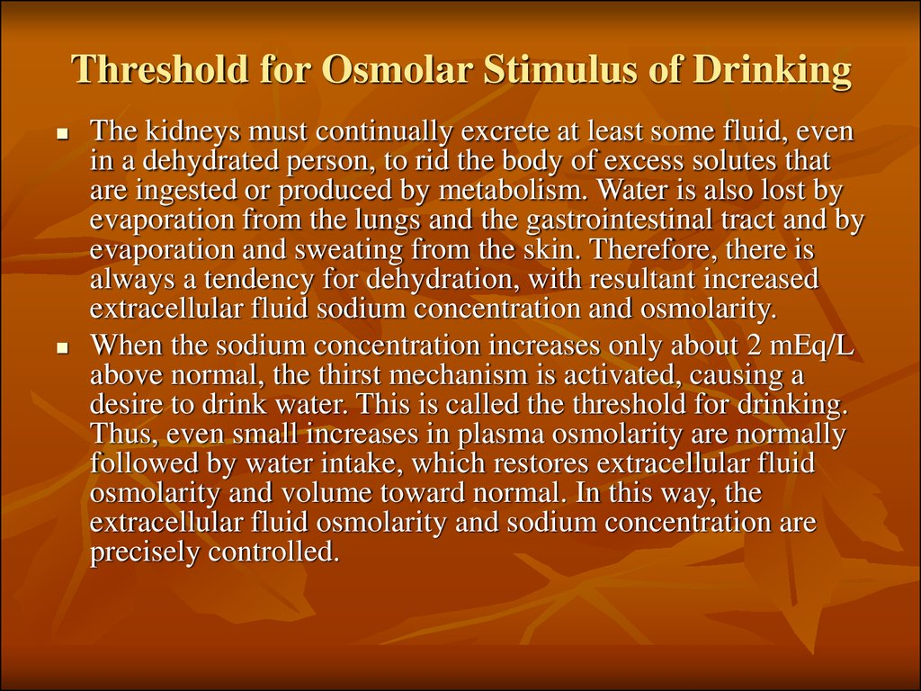 Threshold for Osmolar Stimulus of Drinking