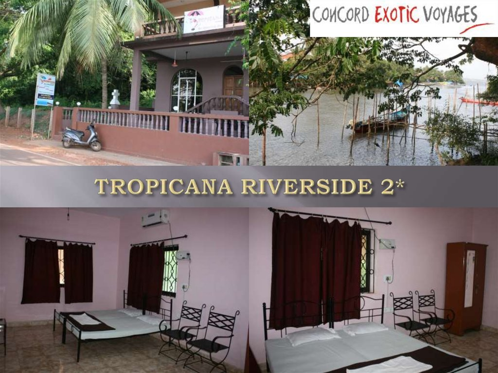 TROPICANA RIVERSIDE 2*