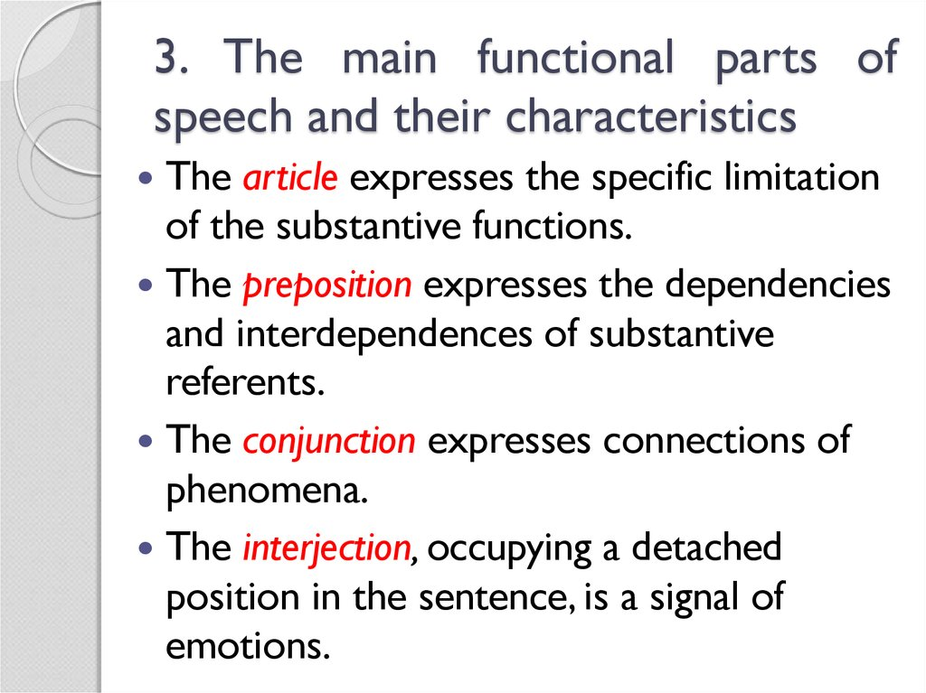 3. The main functional parts of speech and their characteristics