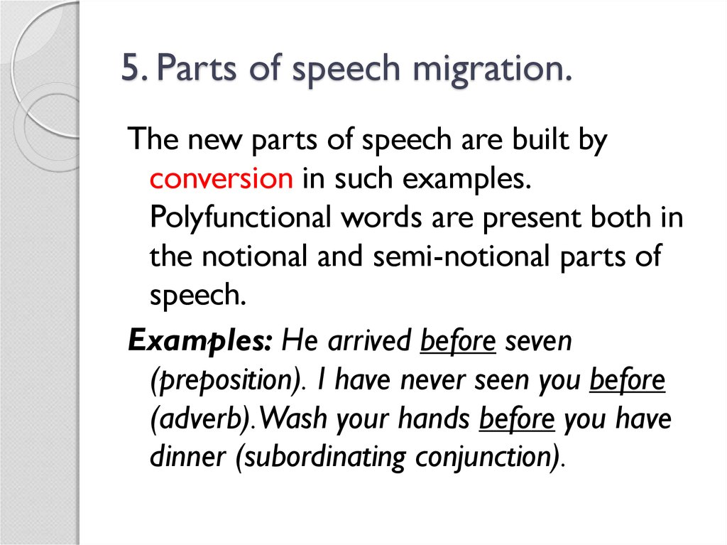 5. Parts of speech migration.