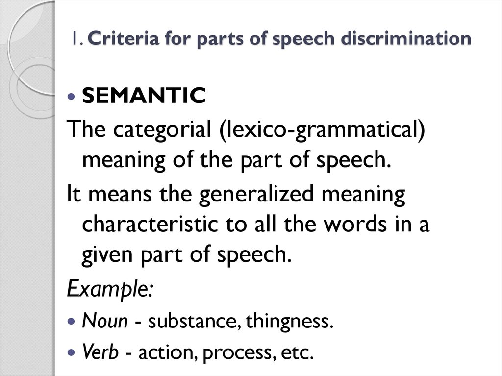 1. Criteria for parts of speech discrimination