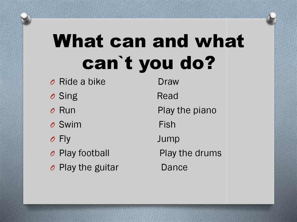 What can and what can`t you do?