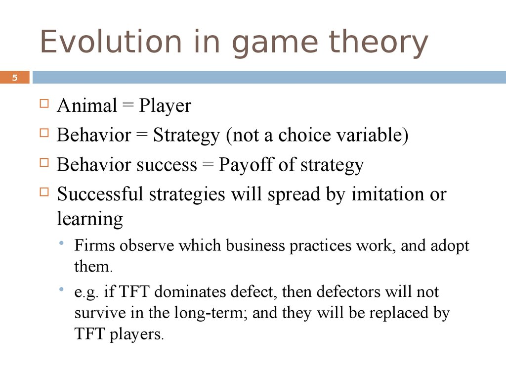 Evolution in game theory