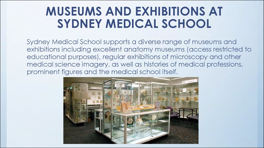 MUSEUMS AND EXHIBITIONS AT SYDNEY MEDICAL SCHOOL