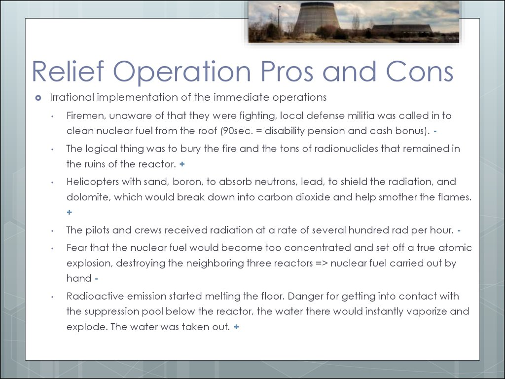 Relief Operation Pros and Cons