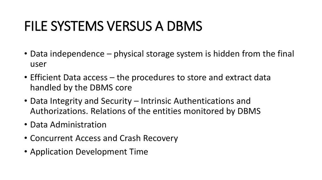 FILE SYSTEMS VERSUS A DBMS