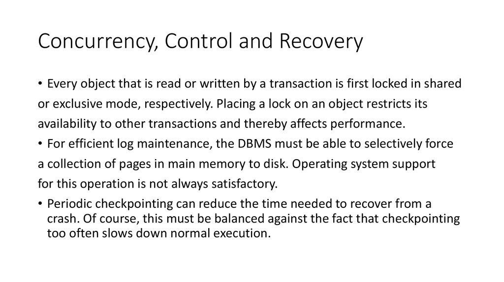 Concurrency, Control and Recovery