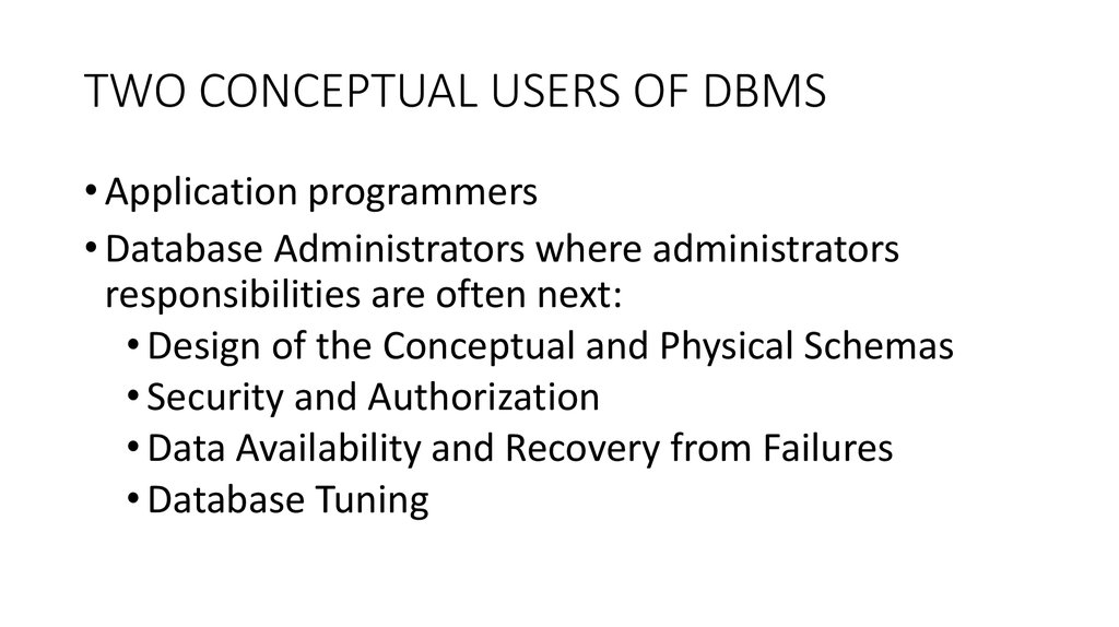 TWO CONCEPTUAL USERS OF DBMS