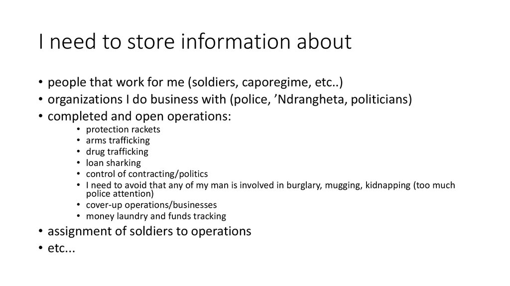 I need to store information about