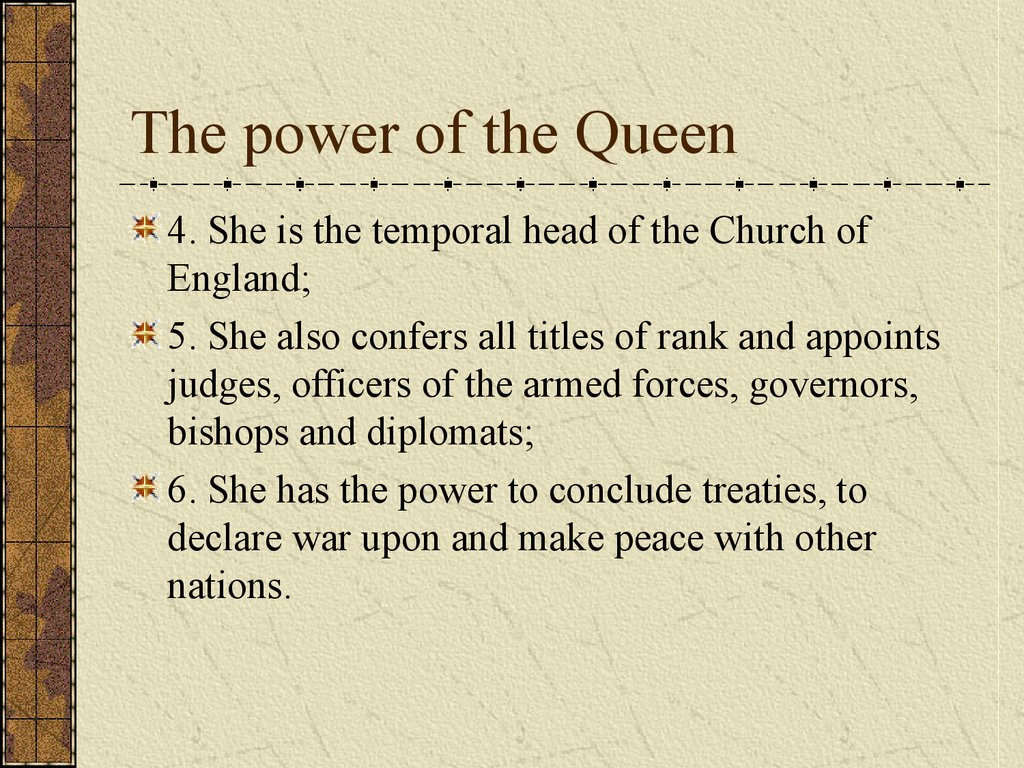 The power of the Queen