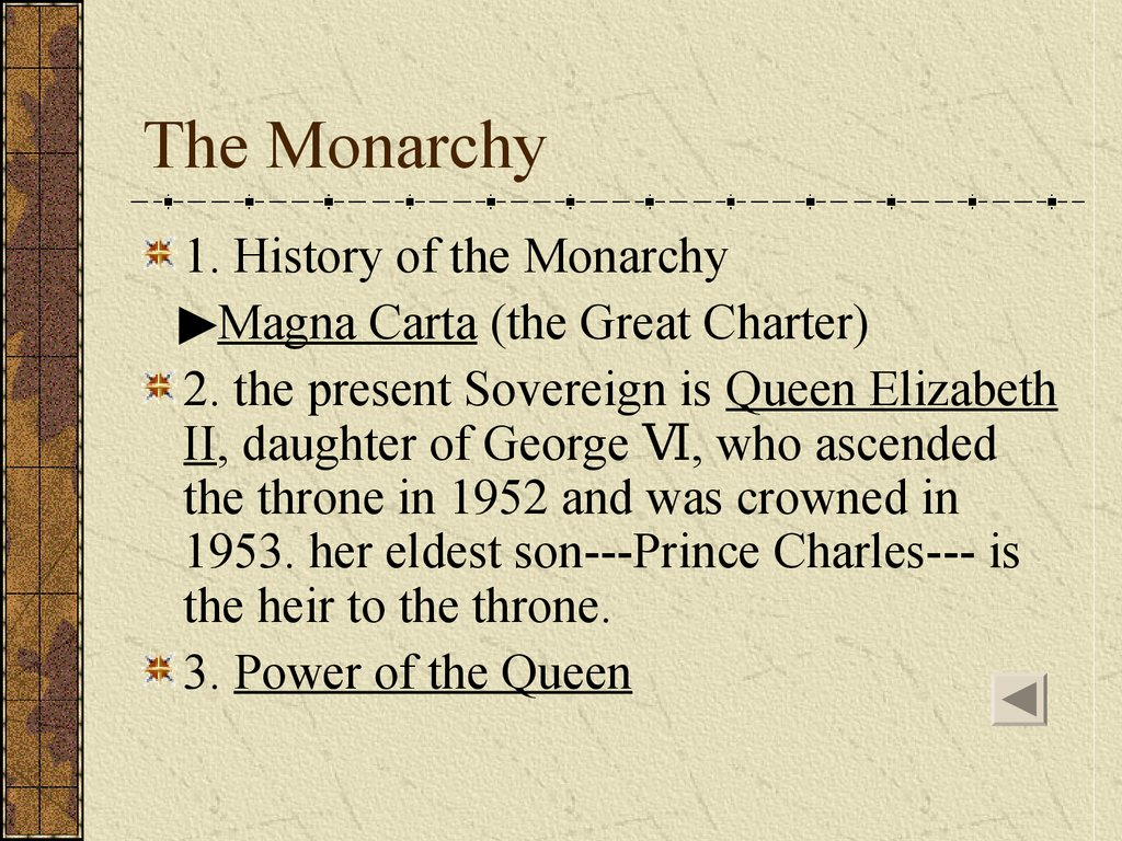 The Monarchy
