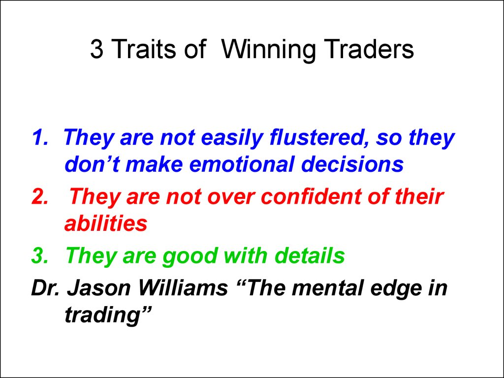 3 Traits of Winning Traders