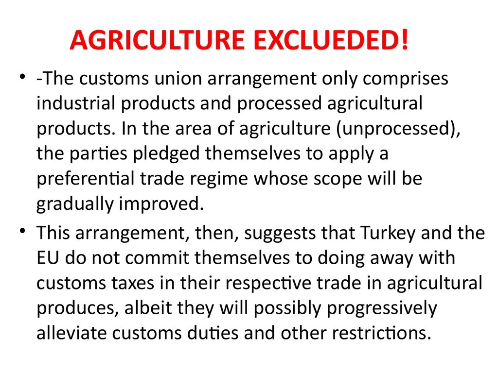 AGRICULTURE EXCLUEDED!
