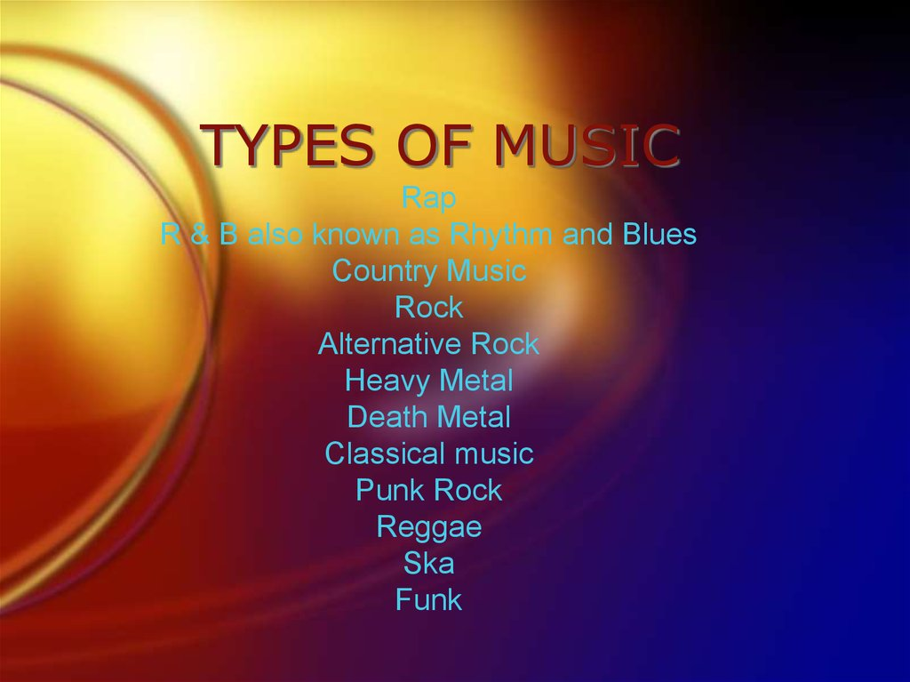 TYPES OF MUSIC