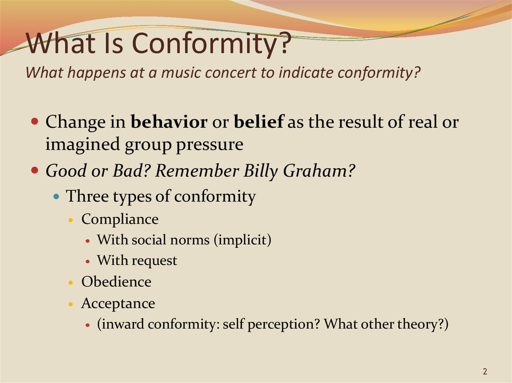 What Is Conformity? What happens at a music concert to indicate conformity?